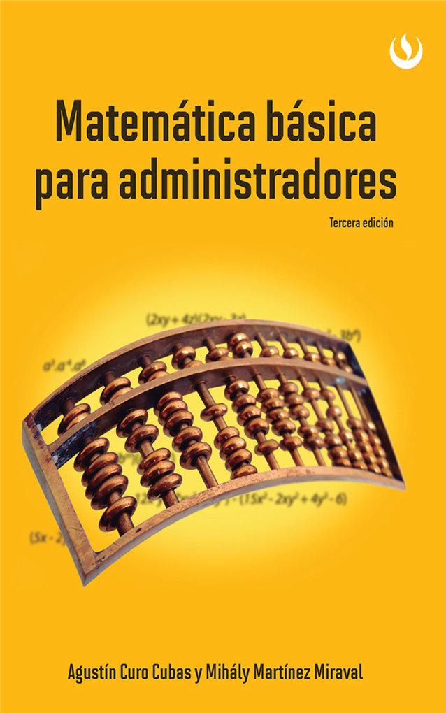 Matemática básica para administradores als eBook von Agustín Curo, Mihály Martínez - Editorial UPC