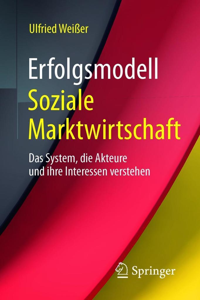 Erfolgsmodell Soziale Marktwirtschaft als eBook