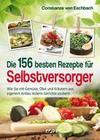 Die 156 besten Rezepte für Selbstversorger