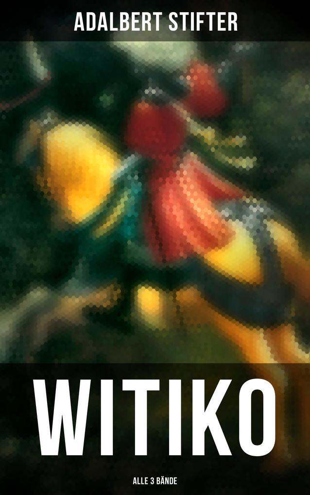 WITIKO (Alle 3 Bände) als eBook epub