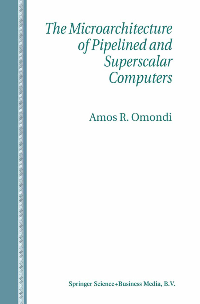 The Microarchitecture of Pipelined and Superscalar Computers als Buch (gebunden)