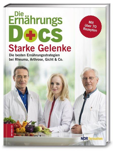 Die Ernährungs-Docs - Starke Gelenke als Buch von Matthias Riedl, Anne Fleck, Jörn Klasen