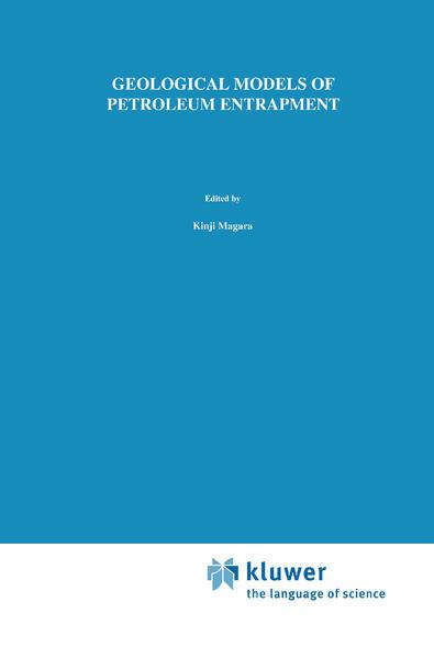 Geological Models of Petroleum Entrapment als Buch (gebunden)