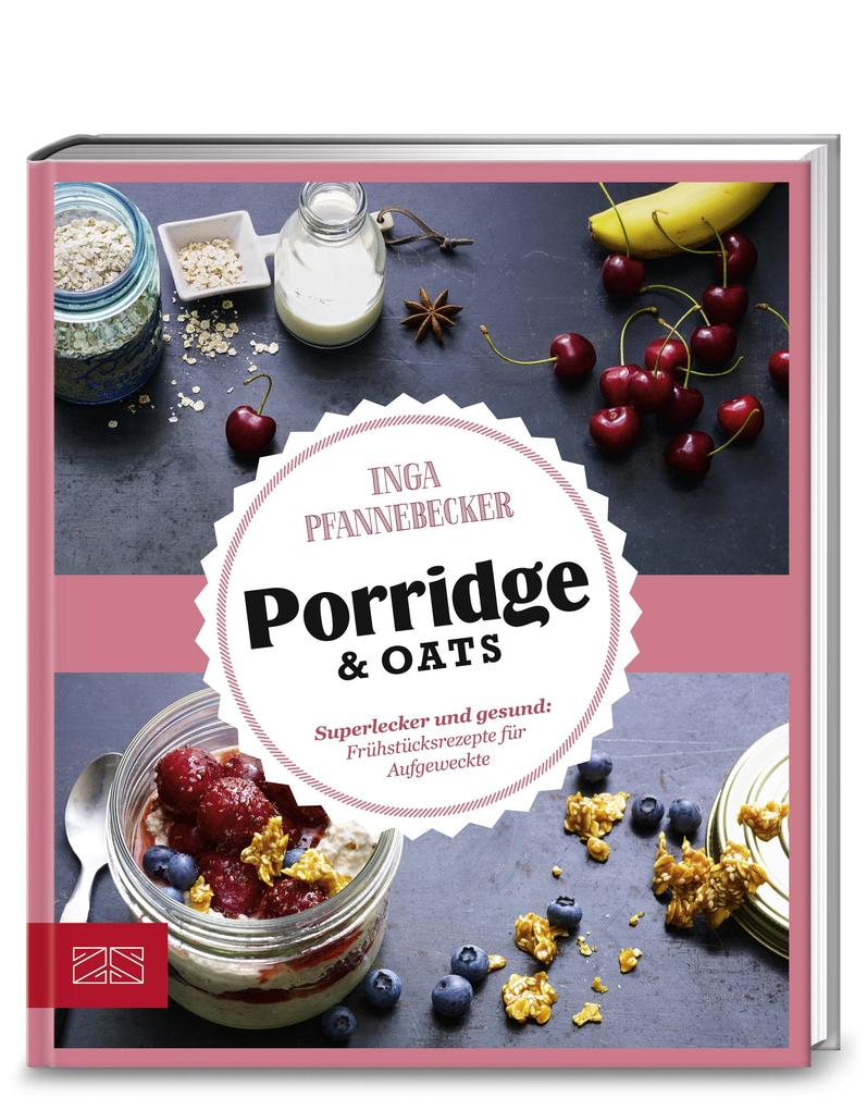 Just Delicious - Porridge & Oats als Buch