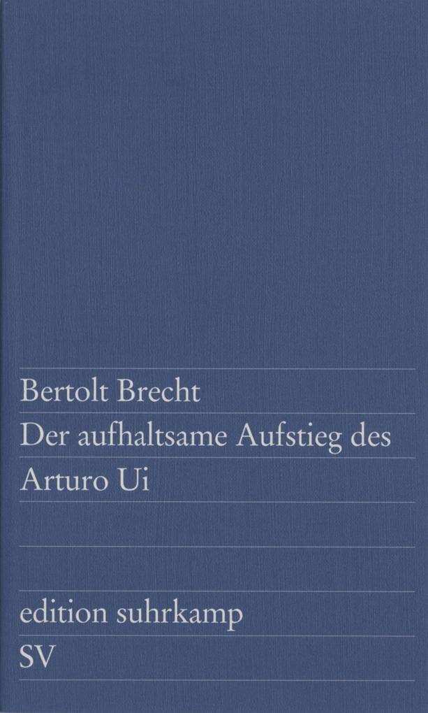 Der aufhaltsame Aufstieg des Arturo Ui als eBook