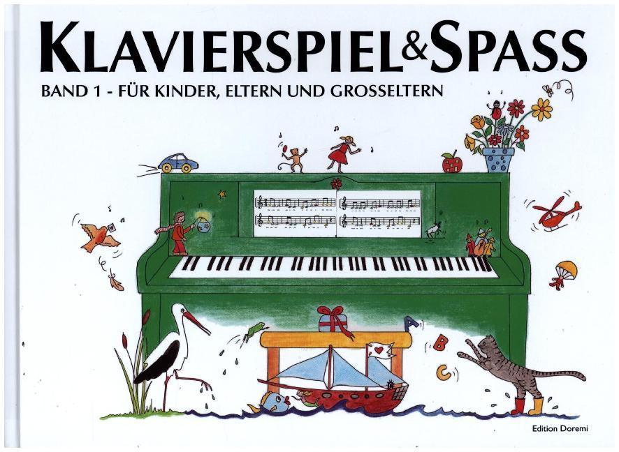 Klavierspiel & Spaß 01: Für Kinder, Eltern und Großeltern als Buch