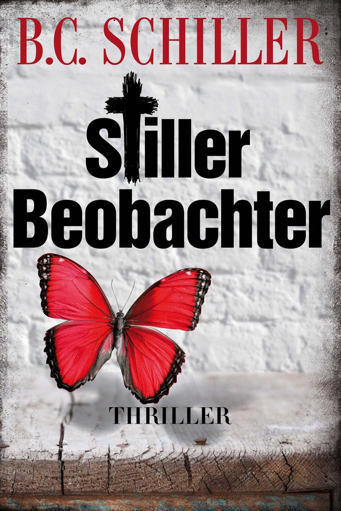 Stiller Beobachter - Thriller als eBook