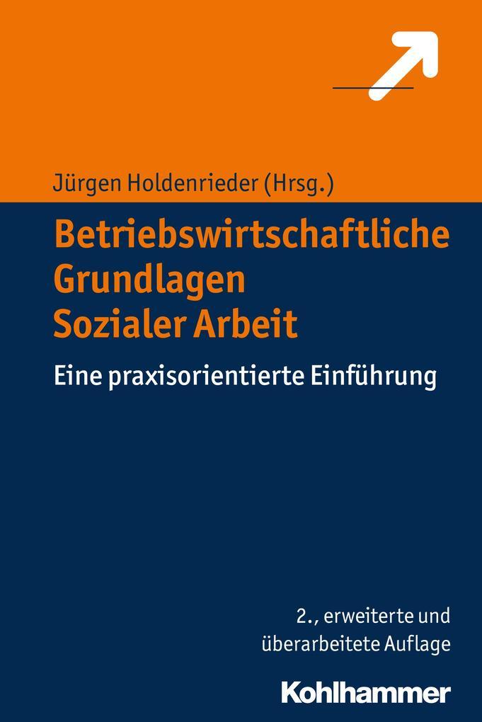 Betriebswirtschaftliche Grundlagen Sozialer Arbeit als eBook epub