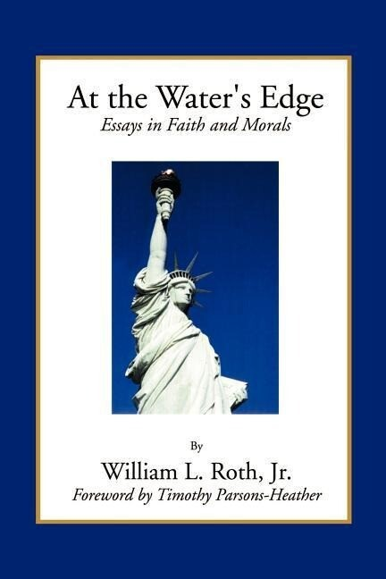 At the Water's Edge - Essays in Faith and Morals als Taschenbuch