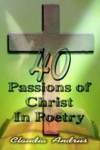 40 Passions of Christ in Poetry als Buch (kartoniert)