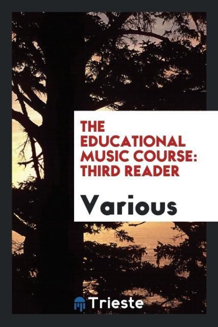 The Educational Music Course als Taschenbuch vo...