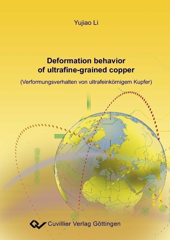 Deformation behavior of ultrafine-grained copper (Verformungdverhalten von ultrafeinkörnigem Kupfer) als eBook von