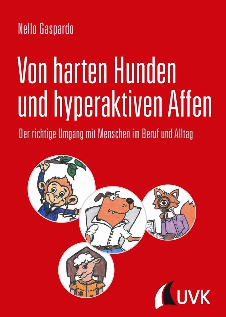 Von harten Hunden und hyperaktiven Affen als Buch