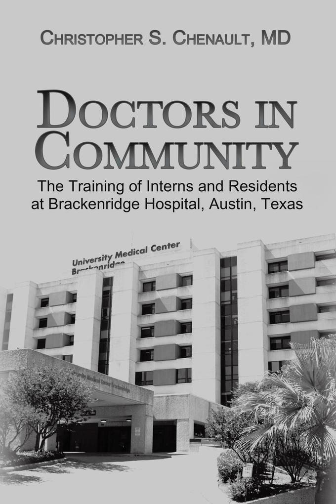 Doctors in Community als Taschenbuch von Christ...