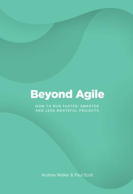 Beyond Agile als eBook epub