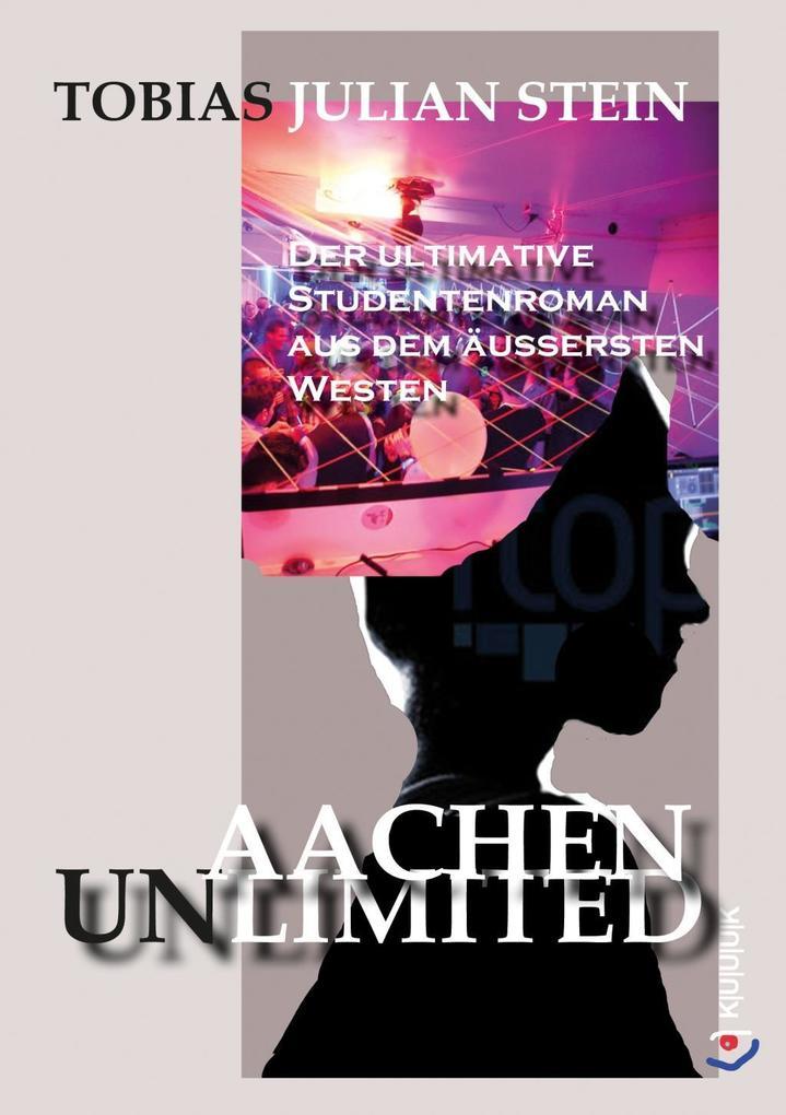 Aachen Unlimited als Taschenbuch