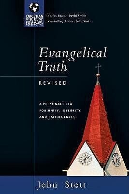 Evangelical Truth: A Personal Plea for Unity, Integrity & Faithfulness als Taschenbuch