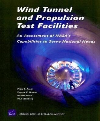 Wind Tunnel and Propulsion Test Facilities als Taschenbuch