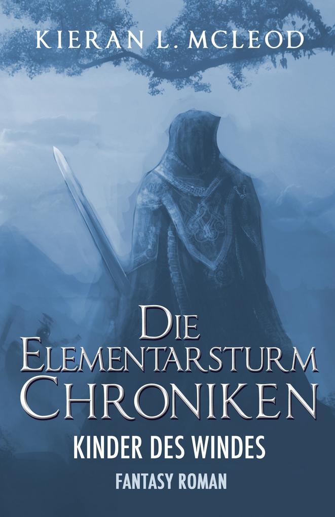 Die Elementarsturm-Chroniken - Die Kinder des Windes: Roman 1 als eBook