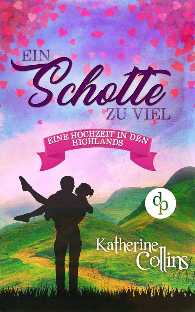 Ein Schotte zu viel (Liebe, Romantik, Chick-lit) als eBook epub