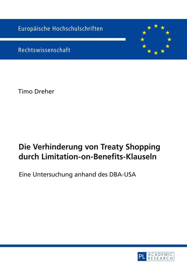 Die Verhinderung von Treaty Shopping durch Limi...