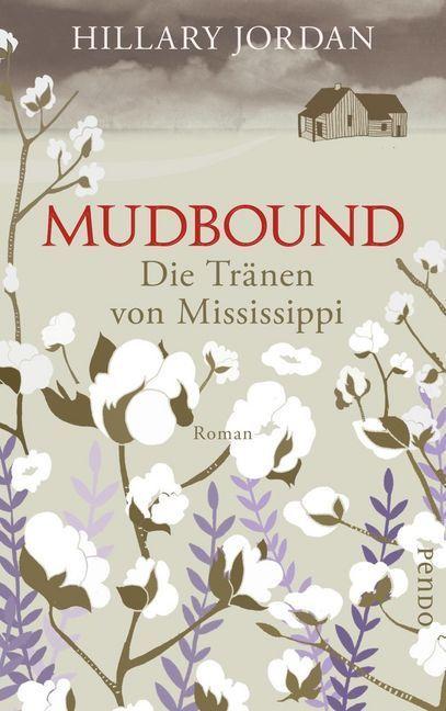 Mudbound - Die Tränen von Mississippi als Buch (gebunden)