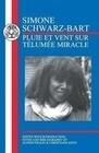 Schwarz-Bart: Pluie Et Vent Sur Telumee Miracle