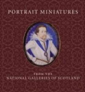 Portrait Miniatures from the National Galleries of Scotland als Taschenbuch