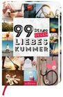 99 Dinge gegen Liebeskummer