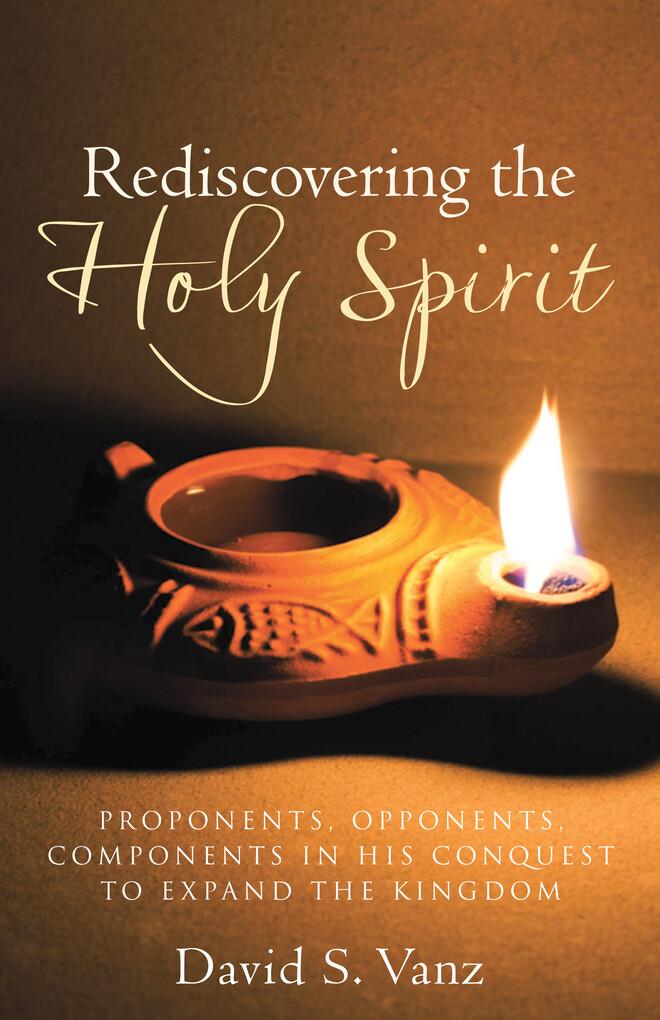 Rediscovering the Holy Spirit als eBook von Dav...