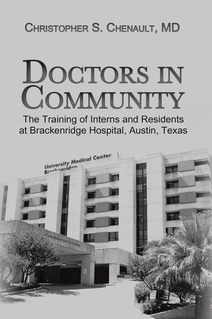 Doctors in Community als eBook von Christopher ...