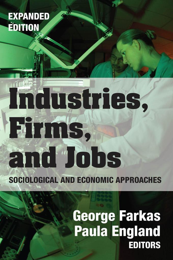 Industries, Firms, and Jobs als eBook von
