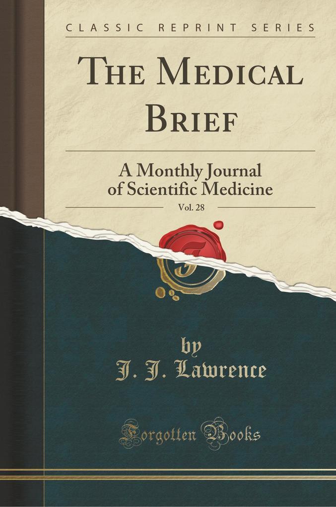 The Medical Brief, Vol. 28