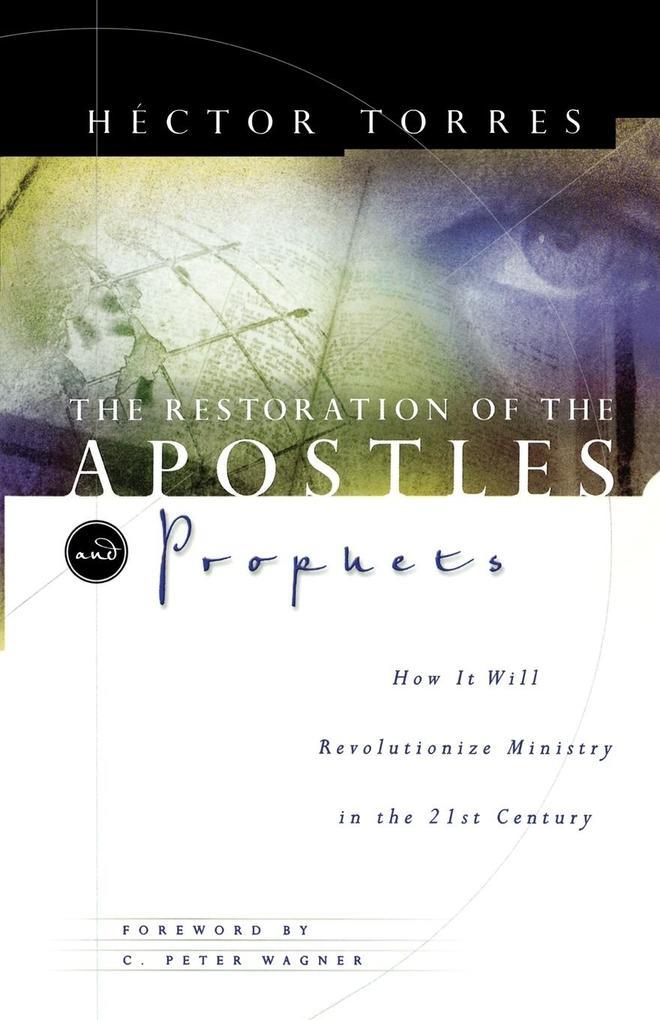 The Restoration of the Apostles & Prophets als Taschenbuch