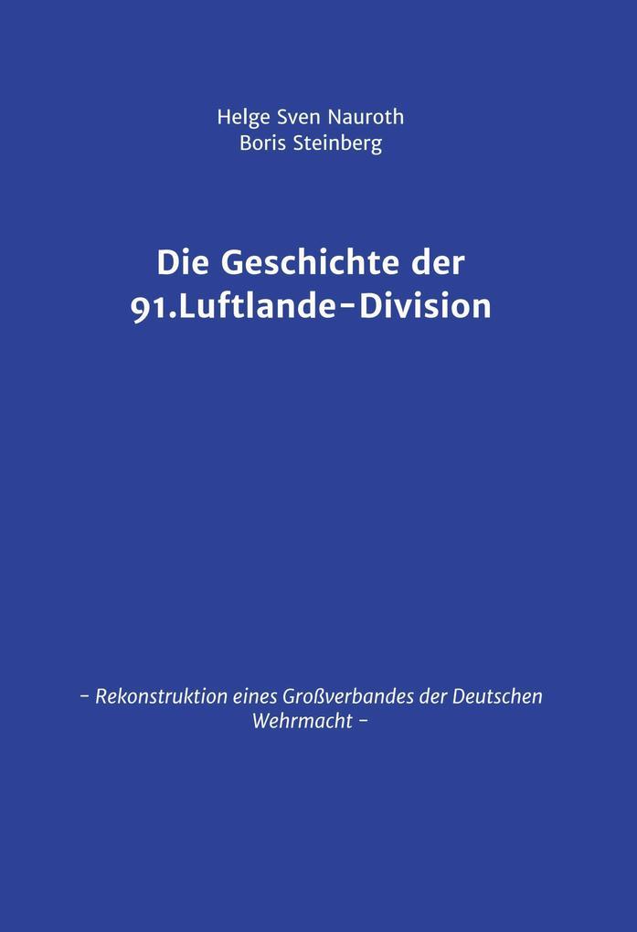 Die Geschichte der 91. Luftlande-Division als eBook