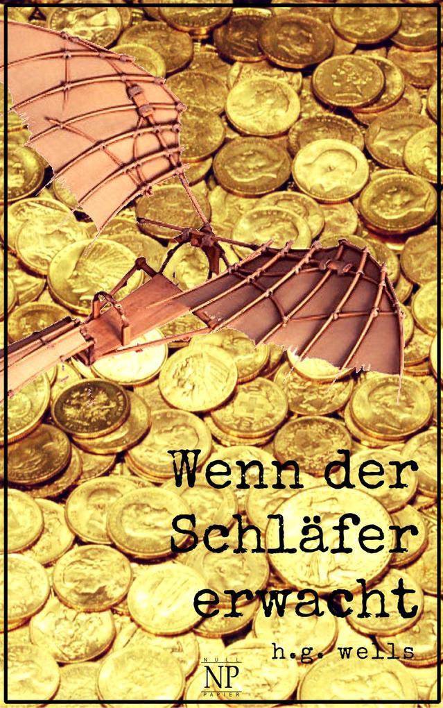 H.G. Wells: Wenn der Schläfer erwacht als eBook