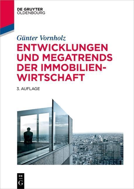 Entwicklungen und Megatrends der Immobilienwirtschaft als eBook