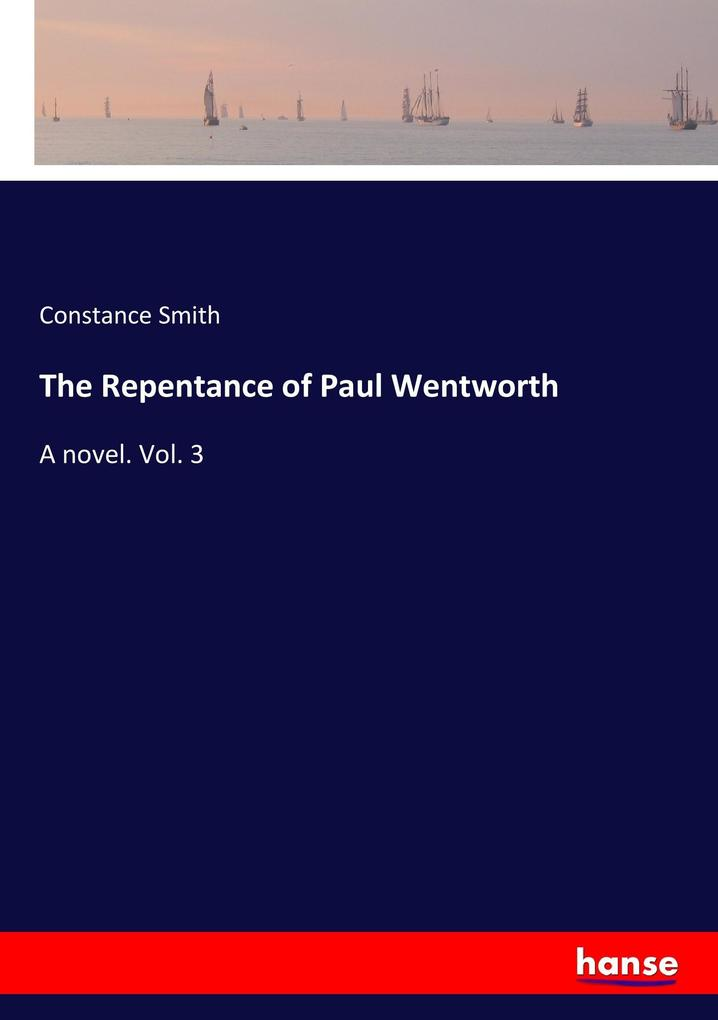 The Repentance of Paul Wentworth als Buch von Constance Smith