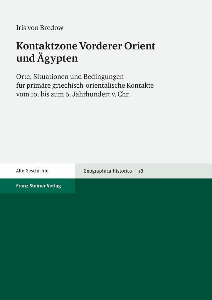 Kontaktzone Vorderer Orient und Ägypten als eBook pdf