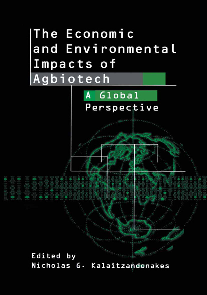 The Economic and Environmental Impacts of Agbiotech als Buch (gebunden)