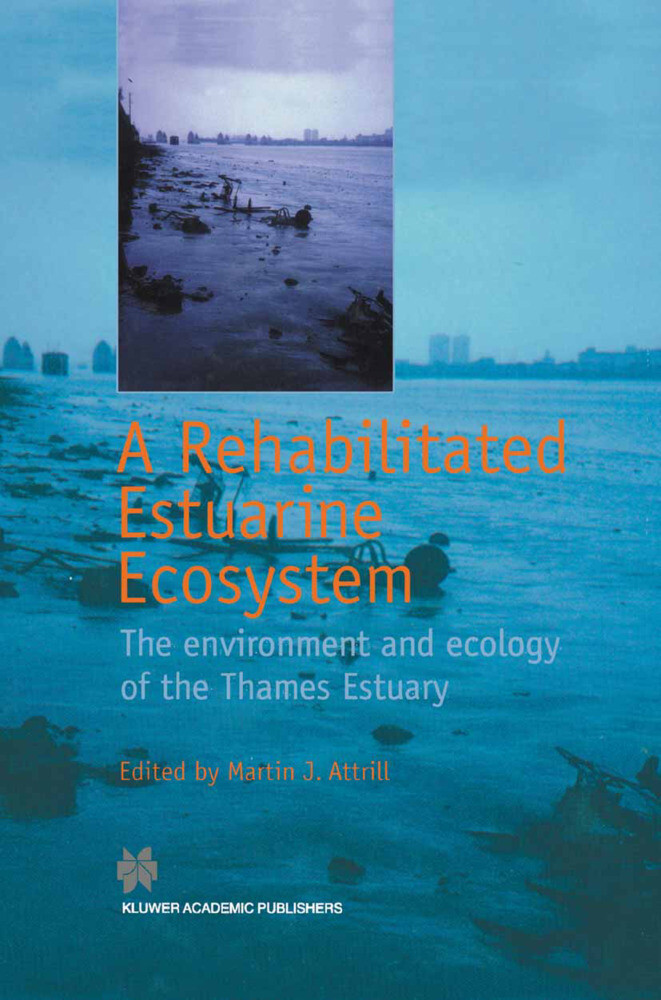 A Rehabilitated Estuarine Ecosystem als Buch (gebunden)