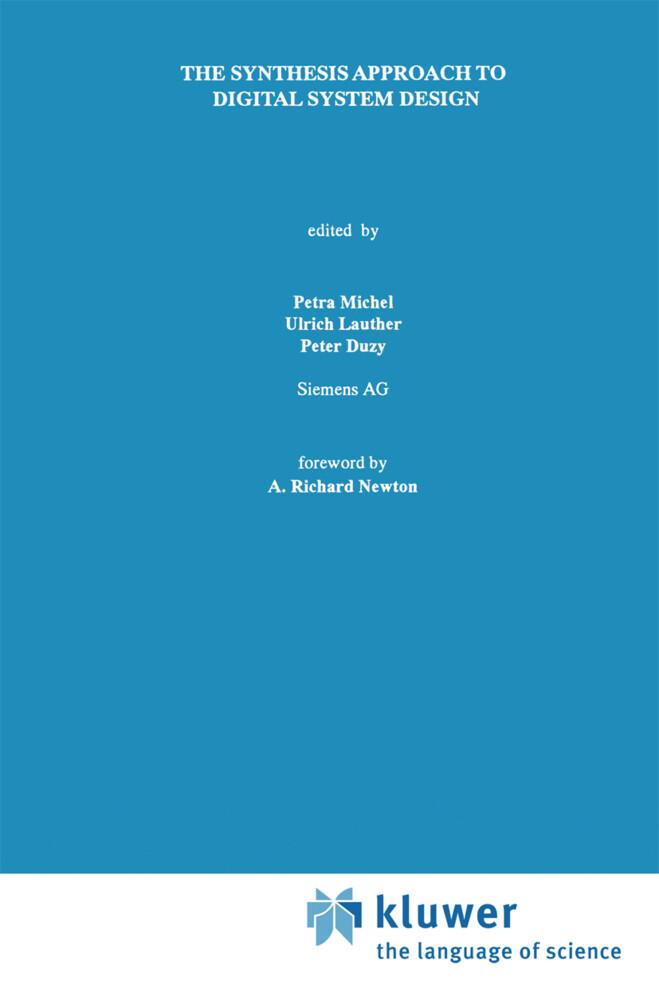 The Synthesis Approach to Digital System Design als Buch (gebunden)