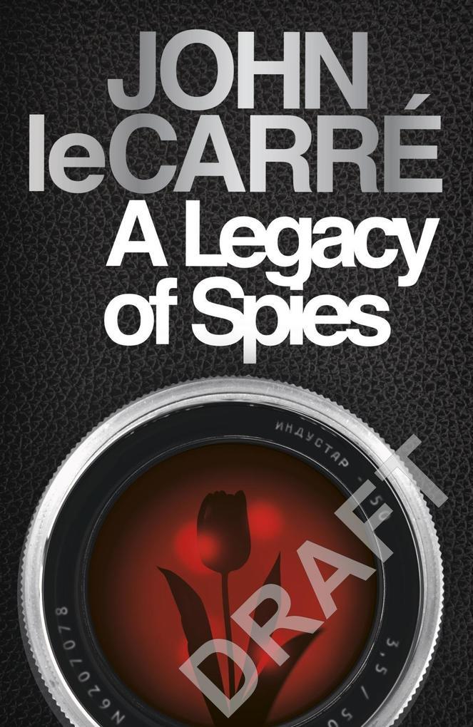 A Legacy of Spies als Taschenbuch
