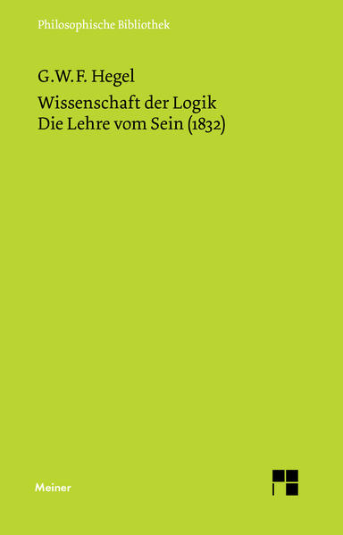 Wissenschaft der Logik I. Die Lehre vom Sein (1832) als Buch von Georg Wilhelm Friedrich Hegel, Friedrich Hogemann, Walt