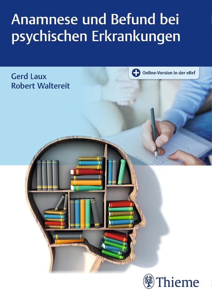 Anamnese und Befund bei psychischen Erkrankungen als eBook epub