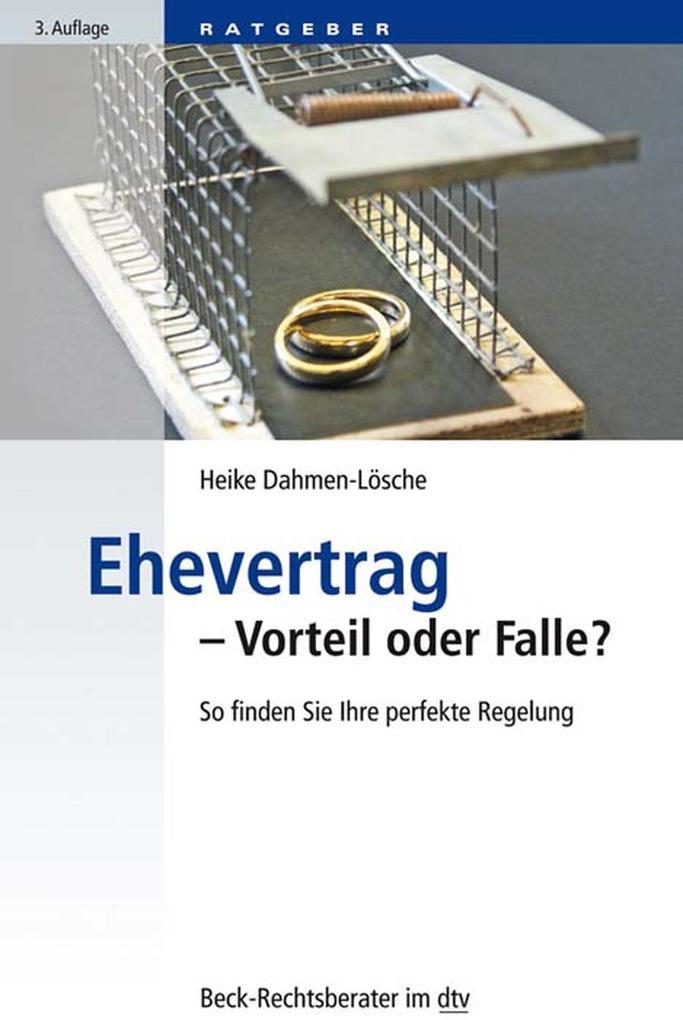 Ehevertrag - Vorteil oder Falle? als eBook