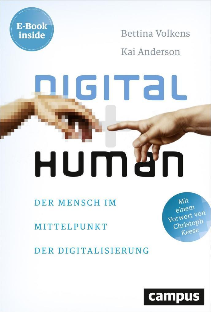 Digital human als Buch von Bettina Volkens, Kai Anderson