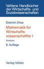 Mathematik für Wirtschaftswissenschaftler 1. Analysis