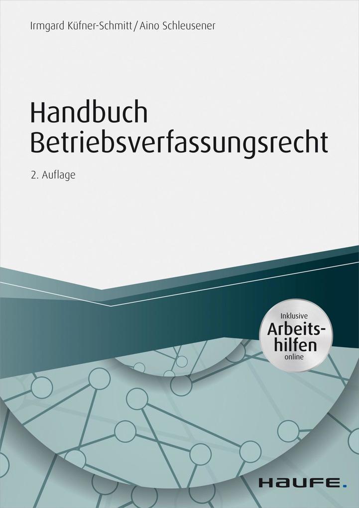 Handbuch Betriebsverfassungsrecht - inkl. Arbeitshilfen online als eBook