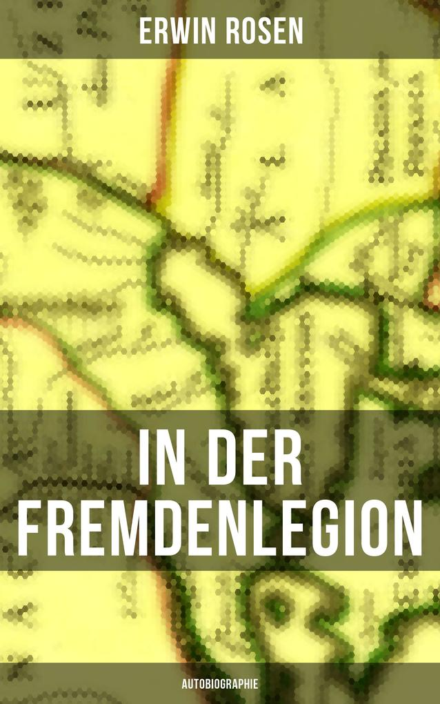 In der Fremdenlegion (Autobiographie) als eBook